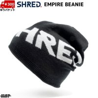 ご予約商品 シュレッド ビーニー ニットキャップ ブラック SHRED EMPIRE BEANIE BLACK / WHITE